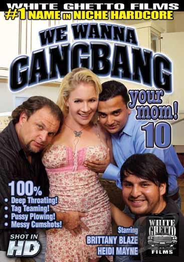 We Wanna Gang Bang Your Mom