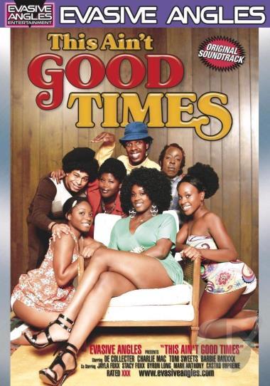 Good Times Porn Movie