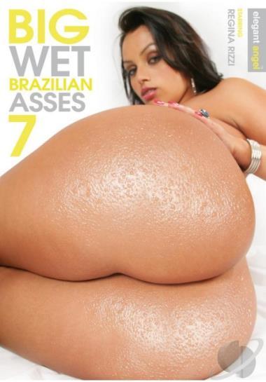 wet asses Big brazilian